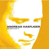Perspectives Vol 3 - Beethoven, Schubert: Piano Sonatas / Andreas Haefliger