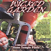 Various Artists: Wicked Garden: A Millennium Tribute to Stone Temple Pilots