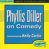 Phyllis Diller: Phyllis Diller on Comedy *
