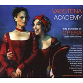 Vadstena Academy: Forty Summers of Opera