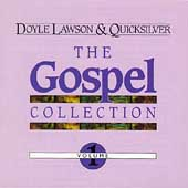 Doyle Lawson & Quicksilver: The Gospel Collection 1
