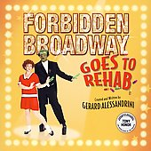Original Soundtrack: Forbidden Broadway Goes To Rehab [The Un-Original Cast Album]