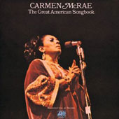 Carmen McRae: The Great American Songbook [Bonus Disc]