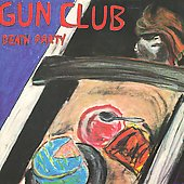 The Gun Club: Death Party [EP]