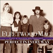 Fleetwood Mac: Perfect in Every Way