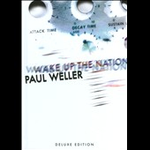 Paul Weller: Wake Up the Nation [Deluxe Edition]
