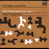 Cristóbal Halffter: The String Quartets, Vol. 1