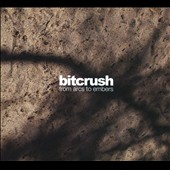 Bitcrush: From Arcs to Embers [Digipak] *