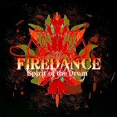 Firedance: Spirit of the Drum