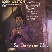 John Weston (Harmonica): So Doggone Blue