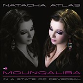 Natacha Atlas: Mounqaliba [Digipak]