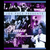 Joe Pace: Joe Pace Presents: Praise for the Sanctuary [DVD] *