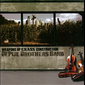 DePue Brothers Band: Weapons of Grass Construction