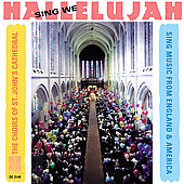 Sing We Hallelujah / The Choirs of St. John's Cathedral