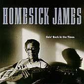 Homesick James Williamson: Goin' Back in the Times