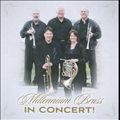 Millenium Brass in Concert!