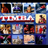 Various Artists: Beginner's Guide To Timba: Salsa Cubana [Box]