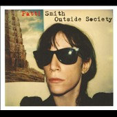 Patti Smith: Outside Society: Looking Back 1975-2007 [Digipak]