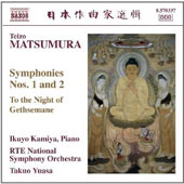 Teizo Matsumura: Symphonies Nos. 1 & 2; To the Night of Gethsemane / Ikuyo Kamiya, piano