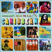 Various Artists: Beginner's Guide To Caribbean