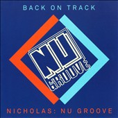 Various Artists: Back On Track: Nicholas: Nu Groove