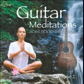 Soulfood (New Age): Guitar Meditations, Vol. 2