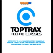 Various Artists: Toptrax Techno Classics