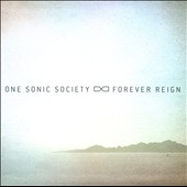 One Sonic Society: Forever Reign