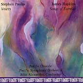 Paulus: Voices;  Hopkins: Songs of Eternity / Alexander