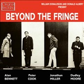 Beyond the Fringe: Beyond the Fringe [Original London Cast] *