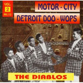The Diablos: Motor City Detroit Doo Wops, Vol. 2