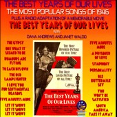 Various Artists: The Best Years of Our Lives: 1946