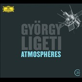 Gyorgy Ligeti: Atmospheres
