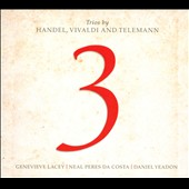 Trios by Handel, Vivaldi and Telemann