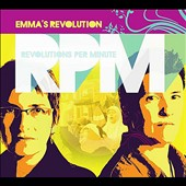 Emma's Revolution: Revolutions Per Minute