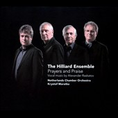 Prayers and Praise: Vocal Music by Alexander Raskatov (b.1953) / The Hilliard Ensemble. David James, Rogers Covey-Crump, Steven Harrold, Gordon Jones