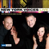 New York Voices: Live with the WDR Big Band Cologne [Digipak]