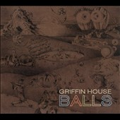 Griffin House: Balls [Digipak] *