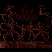Blood Ceremony: The Eldritch Dark [Digipak]