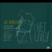 Joe Barbieri: Chet Lives! [Digipak]