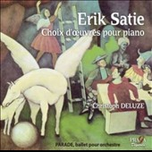 Erik Satie: Choice of works for piano / Christoph Deluze, piano