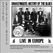 Snakefinger: Snakefinger's History of the Blues: Live In Europe [Digipak]