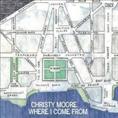 Christy Moore: Where I Come From