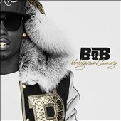 B.o.B: Underground Luxury [Clean] *