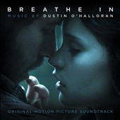 Dustin O'Halloran: Breathe In [Original Motion Picture Soundtrack]
