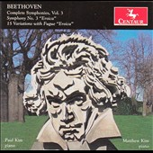 Beethoven: Complete Symphonies - Piano Transcriptions, Vol. 3 - Symphony No. 3