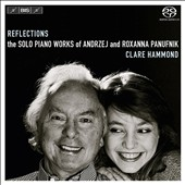 Reflections: The Solo Piano Works of Andrzej and Roxana Panufnik / Clare Hammond, piano