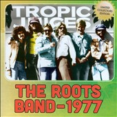 The Roots Band: 1977