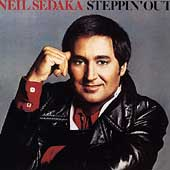 Neil Sedaka: Steppin' Out