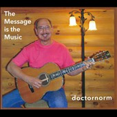 Doctornorm: Message Is The Music [Digipak]